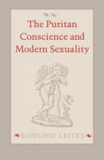 Puritan Conscience and Modern Sexuality