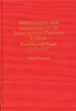 Assimilation and Acculturation in Seventeenth Century Europe