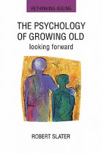 Psychology of Growing Old