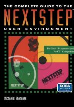 Complete Guide to the NeXTSTEP User Environment