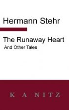Runaway Heart and Other Tales