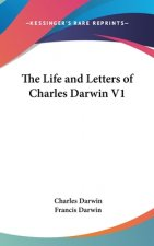 THE LIFE AND LETTERS OF CHARLES DARWIN V