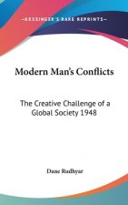 MODERN MAN'S CONFLICTS: THE CREATIVE CHA