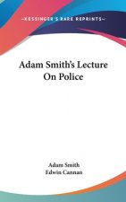 ADAM SMITH'S LECTURE ON POLICE