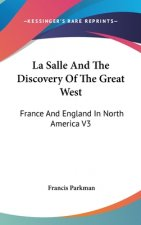 LA SALLE AND THE DISCOVERY OF THE GREAT