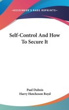 SELF-CONTROL AND HOW TO SECURE IT
