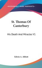 ST. THOMAS OF CANTERBURY: HIS DEATH AND