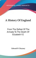 A HISTORY OF ENGLAND: FROM THE DEFEAT OF