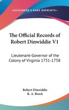 THE OFFICIAL RECORDS OF ROBERT DINWIDDIE