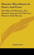 Masonic Miscellanies In Poetry And Prose