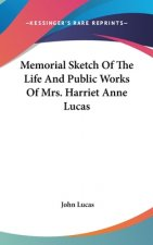 MEMORIAL SKETCH OF THE LIFE AND PUBLIC W