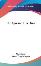 Ego And His Own