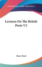 Lectures On The British Poets V2