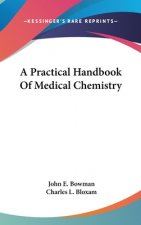 Practical Handbook Of Medical Chemistry