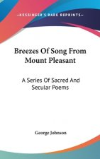 BREEZES OF SONG FROM MOUNT PLEASANT: A S