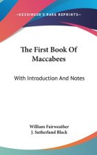 THE FIRST BOOK OF MACCABEES: WITH INTROD