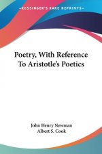 POETRY, WITH REFERENCE TO ARISTOTLE'S PO