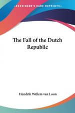Fall Of The Dutch Republic