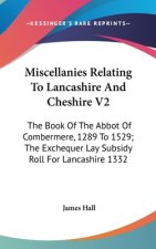 MISCELLANIES RELATING TO LANCASHIRE AND