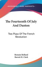THE FOURTEENTH OF JULY AND DANTON: TWO P