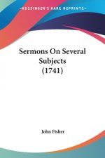 Sermons On Several Subjects (1741)