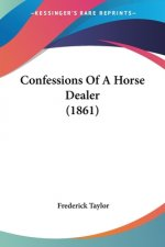 Confessions Of A Horse Dealer (1861)