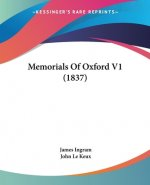 Memorials Of Oxford V1 (1837)
