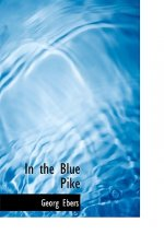 In the Blue Pike