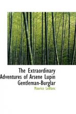 Extraordinary Adventures of Arsene Lupin Gentleman-Burglar