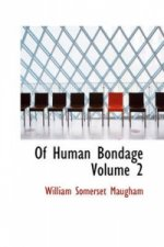 Of Human Bondage Volume 2