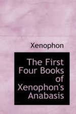 First Four Books of Xenophon's Anabasis
