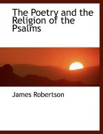 Poetry and the Religion of the Psalms