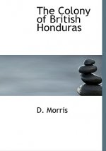 Colony of British Honduras