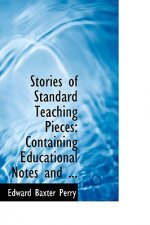 Stories of Standard Teaching Pieces