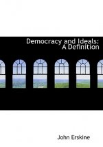 Democracy and Ideals