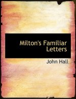 Milton's Familiar Letters