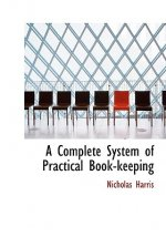 Complete System of Practical Book-Keeping