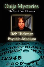 Ouija Mysteries - The Spirit Board Seances
