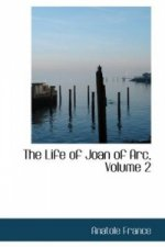 Life of Joan of Arc, Volume 2