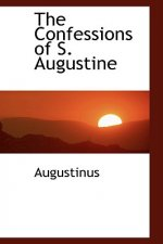 Confessions of S. Augustine