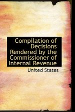 Compilation of Decisions Rendered by the Commissioner of Internal Revenue