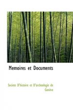 Memoires Et Documents