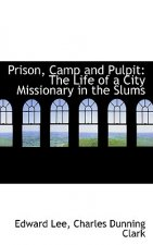 Prison, Camp and Pulpit