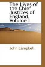 Lives of the Chief Justices of England, Volume I