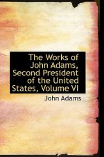 Works of John Adams, Second President of the United States, Volume VI
