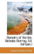 Memoirs of the REV. Nicholas Murray, D.D. (Kirwan.)