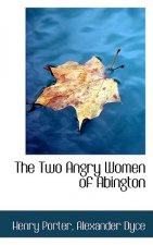 Two Angry Women of Abington