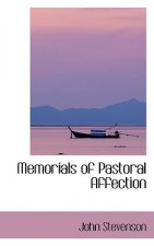 Memorials of Pastoral Affection