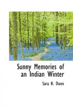 Sunny Memories of an Indian Winter