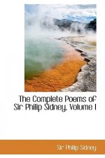 Complete Poems of Sir Philip Sidney, Volume I